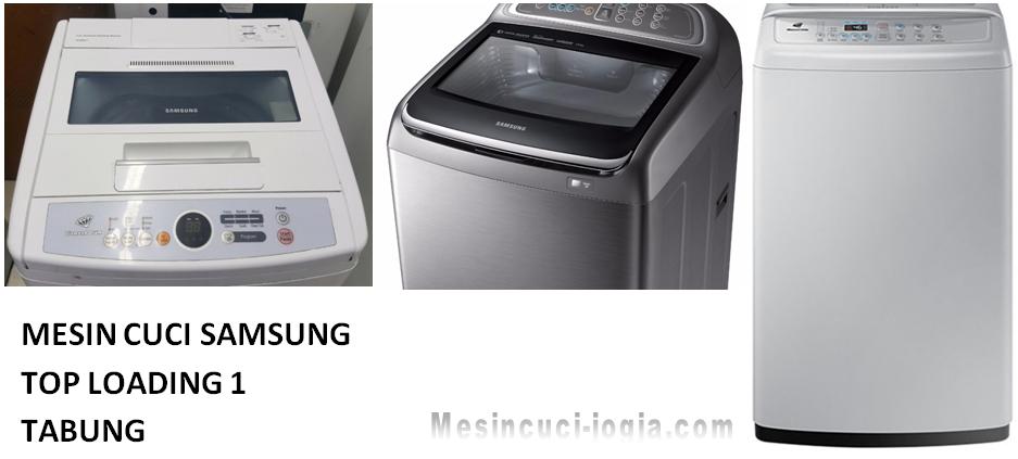 Mesin cuci samsung top loading 1 tabung