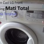 Servis Mesin Cuci Mati Total : LG Front Loading